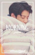 Morning | jikook by eternityguk