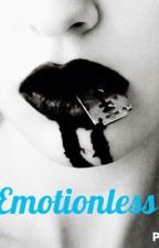 Emotionless by BreeSupernatural98