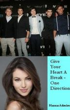 Give Your Heart A Break - One Direction by HazzasAdmirer