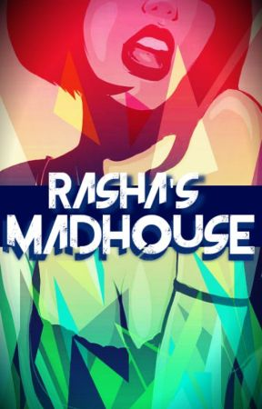 #MadHouse by Rasha007