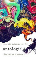 Antologia 4 by proj100palavras