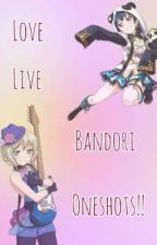 LL/Bandori Oneshots!! [Requests open!!]  by Yohanesdemon