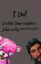 I Do! (Cuddle Team Leader) by Miarvicks