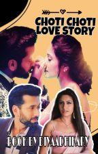 Choti Choti Love Stories by diyaadhikary