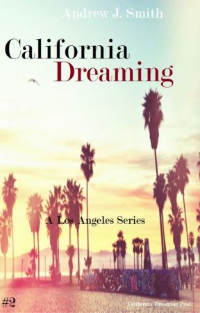 Unbecoming Meetings (#2 of California Dreaming) A Los Angeles Series by andrewjsmith_writer