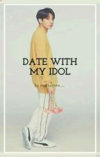 Date with my Idol by parkeumine__