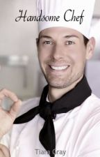 Handsome Chef by Tiara_Gray