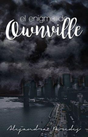 El Enigma de Ownville by CinderLane