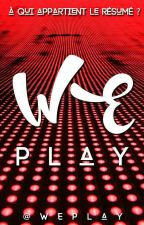 WEplay, le jeu by WEplay