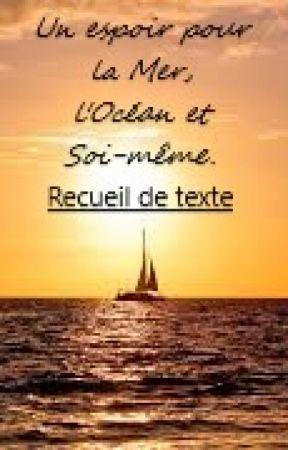 Un espoir pour la Mer, l'Océan et soi-même | Recueil de textes by Tsoyk0