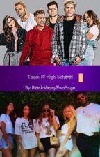 Team 10 High School by lmdobrikt10