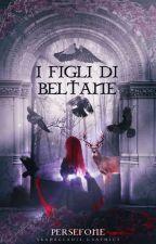 I Figli di Beltane by KoreDelia