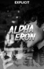 Alpha Eron (Old Version) by ecxplict