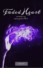 """Faded Heart   Vkook   Third Book In The """"Heart"""" Series by GalaxyWizardFox"""
