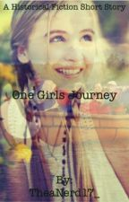 One Girls Journey by TheaNerd17_