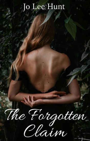 The Forgotten Claim (The Claim: Book 1)
