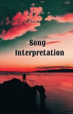 Song Interpretation  by shittyGG