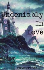 Undeniably In Love (mxm) by ravewriter