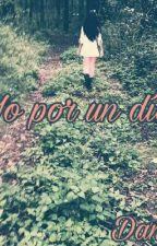 Yo Por Un Dia by danyli33