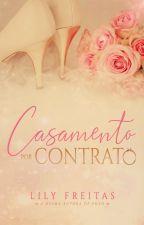 Em Breve - Casamento por Contrato by LilianFreitas7