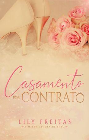 Casamento por Contrato by LilianFreitas7