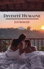 Divinité Humaine by Justberude