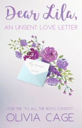 Dear Lila, An Unsent Love Letter by Olive-Panda