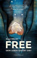 Free - Dein Leben gehört dir? #iceSplinters19 #GlamBookAward19 #VintageAward2019 by EllaWelsh