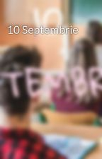 10 Septembrie by MatheBeatrix