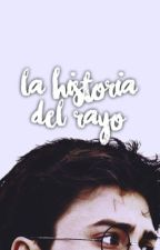 La Historia del Rayo by elaaxmalfoy
