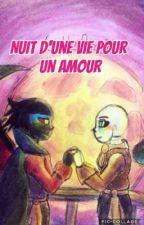 [Terminée] Nuit d'une vie pour un amour [OS Fallacencre] by Blookyaoi