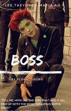 Boss | Lee Taeyong • mafia au by floraljisung