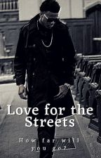 Love for the Streets by _jasthewriter