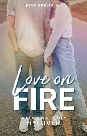 Love On Fire (Fire Series #1) by HYLover