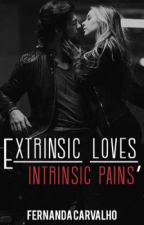 extrinsic loves, intrinsic pains | ✓  by fefacarvalhox