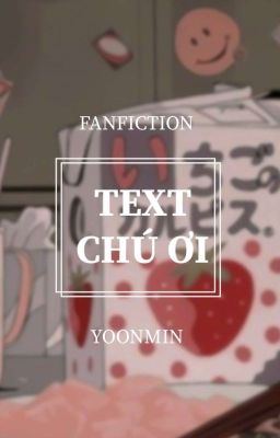 Đọc truyện yoonmin   text ; chú ơi
