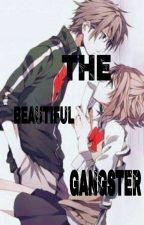 The Beautiful Gangster by leedani