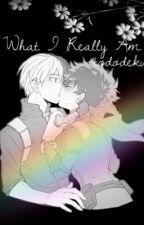 What I Really Am ~ Tododeku by _littleblackdress
