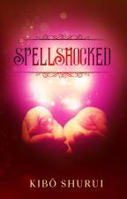 SpellShocked by KiboShurui
