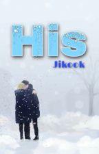 His - Jikook [Haitus] by StraightlyViolette