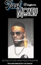 Fast Money Dave East by KinggKarma