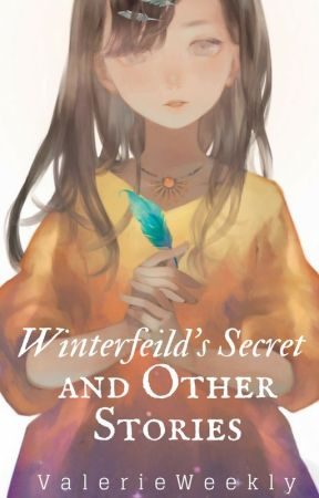 Winterfield's Secret and Other Stories by ArielleWeekly