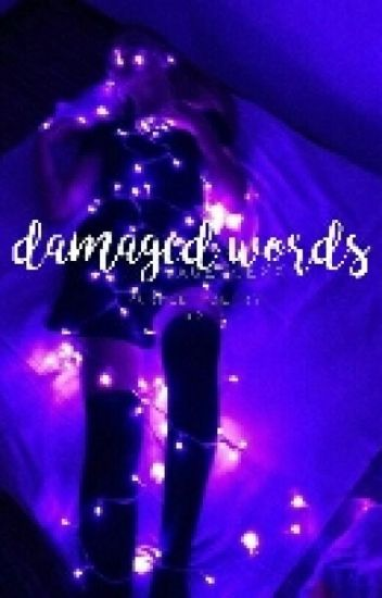 Damaged Words. [Purple Poetry Collection]