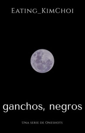 Ganchos, Negros (Historias K-Pop) by Eating_KimChoi