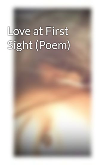 Love at First Sight (Poem)