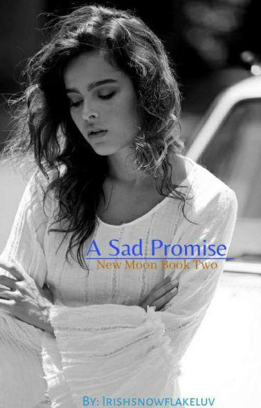 New Things Ahead, Alexandria's story. (New Moon) (book 2)