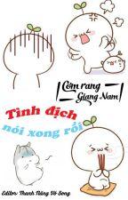 [BHTT - edit] Tình địch nói xong rồi - Cơm rang Giang Nam by thoconngocnghech