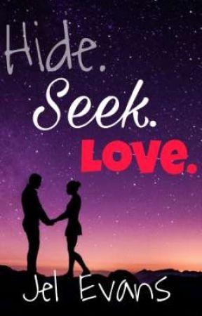 Hide. Seek. Love.  by phrjelevans