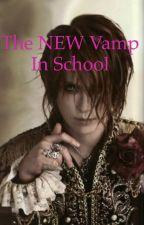 The New Vampire in School by wattlee12