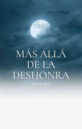 Más allá de la deshonra by Imari-Mizutama
